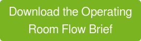 Download the Operating Room Flow Brief