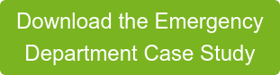 Download the Emergency  Department Case Study