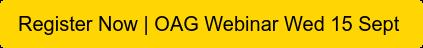 Register Now | OAG Webinar Wed 15 Sept