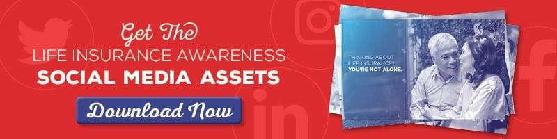 Get the Life Insurance Awareness Social Media Assets