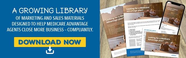 Download Medicare Advantage Marketing Materials Now