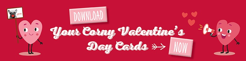 Download Your Corny Valentine's Day Cards Now