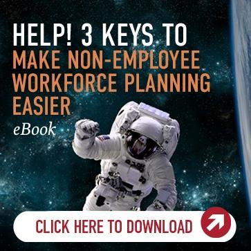 3 Keys to Make Non-Employee Workforce Planning Easier