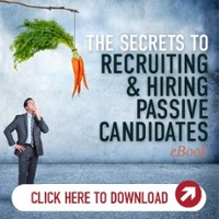 Secrets to Recruiting & Hiring Passive Candidates eBook Cover