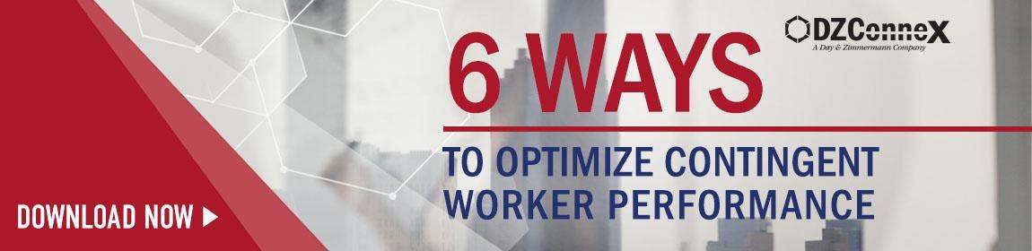 DZX 6 Ways To Optimize Contingent Worker Performance