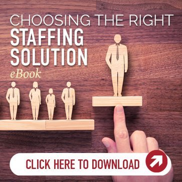 Choosing the Right Staffing Solutions