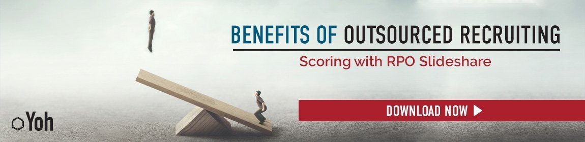 Benefits of Outsourced Recruiting, RPO