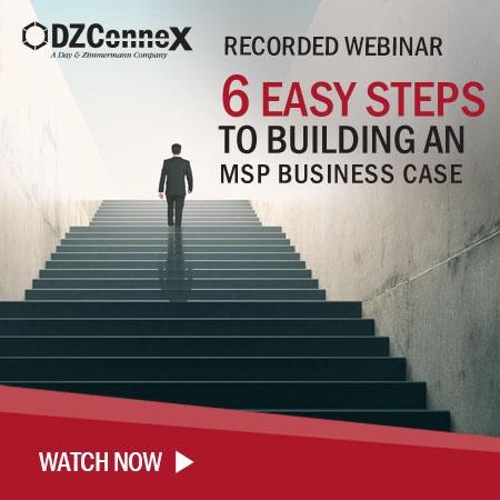 DZX 6 Easy Steps To Building An MSP Webinar