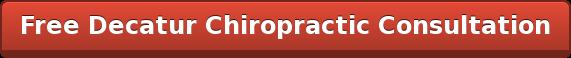 Free Decatur Chiropractic Consultation
