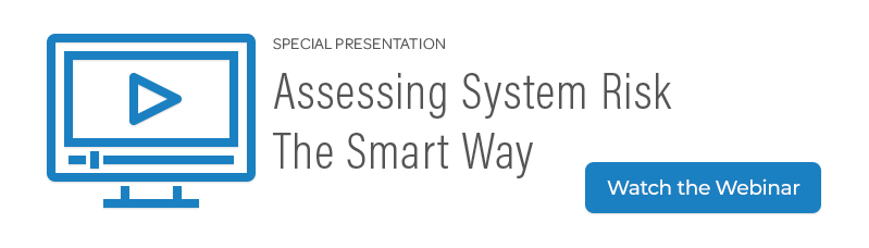 Watch the Assessing System Risk The Smart Way webinar