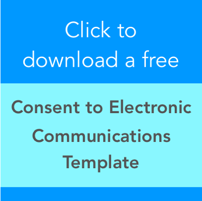 Click here for your free Authoriztion for Electonic Consent Template!