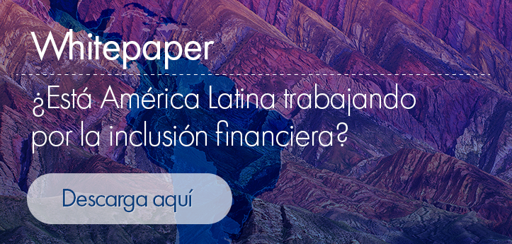 whitepaper-inclusion-financiera-america-latina