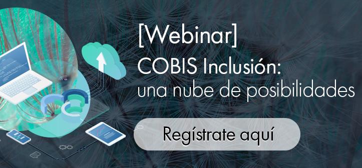 webinar-cobis-inclusion-nube-posibilidades