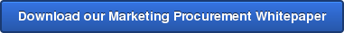 Download our Marketing Procurement Whitepaper