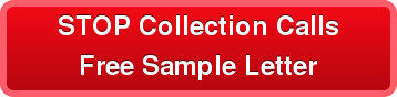 STOP Collection Calls Free Sample Letter