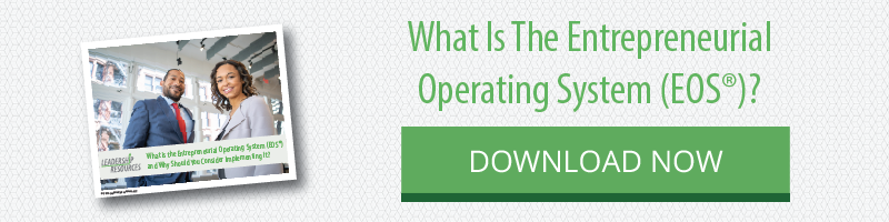 What Is The Entrepreneurial Operating System (EOS)? Download this whitepaper.