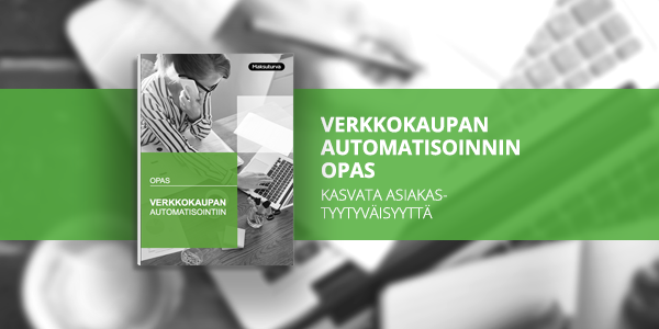 Lataa opas: Verkkokaupan automatisointi
