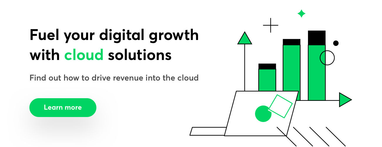 Fuel your digital growth with cloud solutions