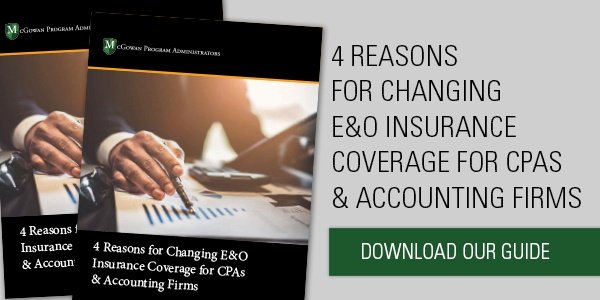 Download our free eBook: 4 Reasons for Changing E&O Insurance Coverage for CPAs & Accounting Firms