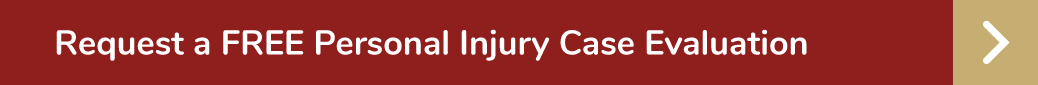 Get a Free Personal Injury Case Evaluation