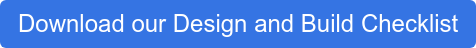 Download our Design Checklist
