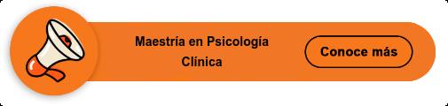 Maestría en Psicología  Clínica