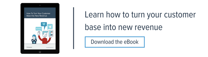How to Turn Your Customer Base Into New Revenue eBook