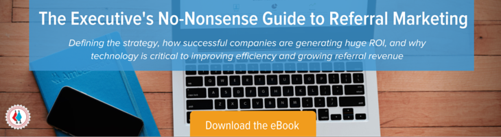 Executive's No-Nonsense Guide to Referral Marketing eBook