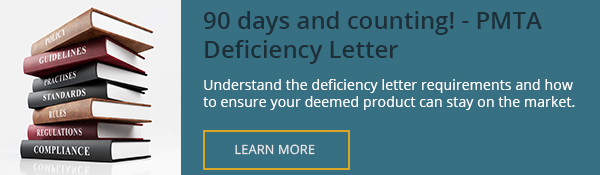 90 days and counting! PMTA Deficiency Letter