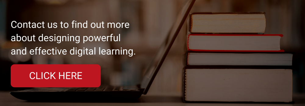 Contact us to find out more about designing powerful and effective digital learning.
