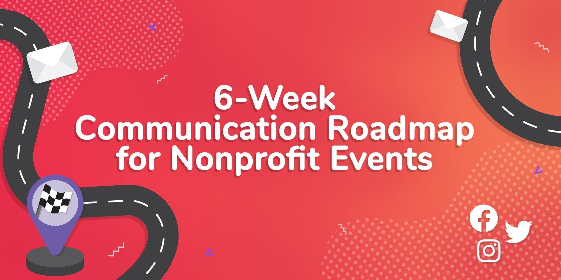 6 Week Communication Roadmap for Nonprofit Events Image