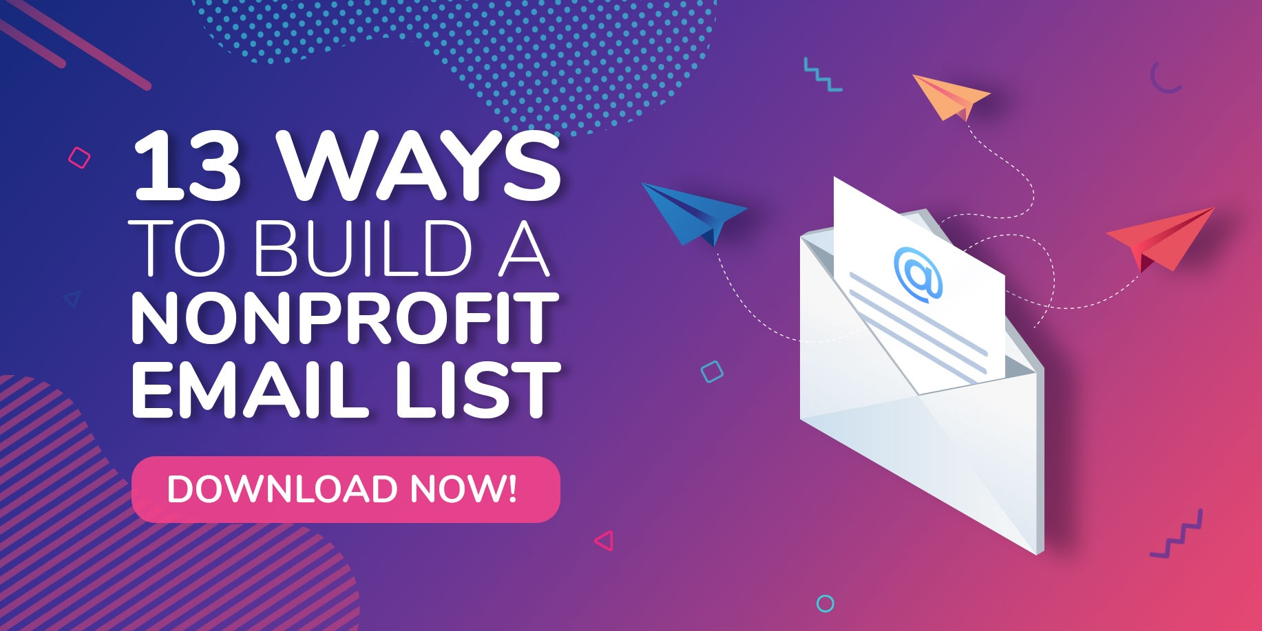 13 Ways Nonprofits Can Build an Email List Download Button