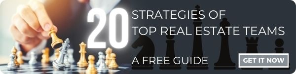 20 Strategies of Top Real Estate Teams: FREE Guide