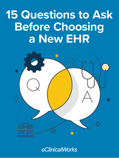 15-questions-to-ask-before-choosing-a-new-EHR