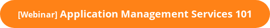 [Webinar] Application Management Services 101