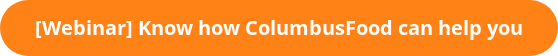 [Webinar] Know how ColumbusFood can help you