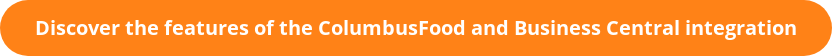 Discover the features of the ColumbusFood and Business Central integration