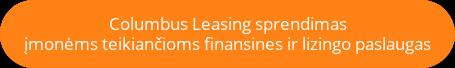 Columbus Leasing sprendimas įmonėms teikiančioms finansines ir lizingo paslaugas
