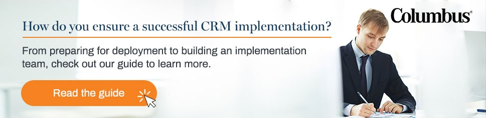 How do you ensure a successful CRM implementation?