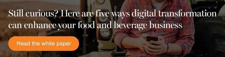 Five ways digital transformation can enhance your food and beverage business