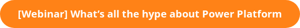[Webinar] What's all the hype about Power Platform