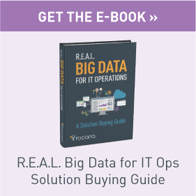 Get the e-Book: REAL Big Data for IT Ops - Solution Buying Guide