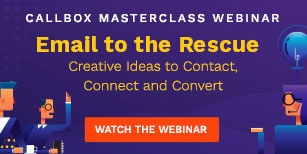 Callbox Masterclass Webinar: Email to the Rescue: Creative Ideas to Contact, Connect and Convert
