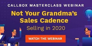 Watch the webinar: Not Your Granmda's Sales Cadence: Selling in 2020