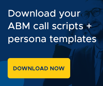 Download your ABM call scripts + persona templates