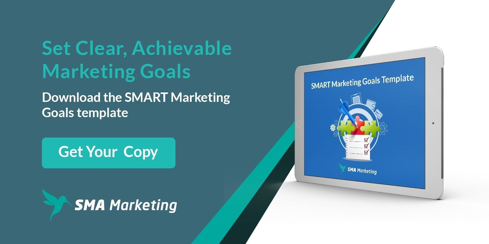 Optimize Your Goal Planning  Using SMART Marketing Goals Download your complimentary planner here.