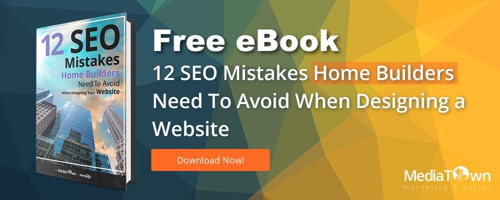 12 SEO Mistakes Home Builders Should Avoid for Website Design