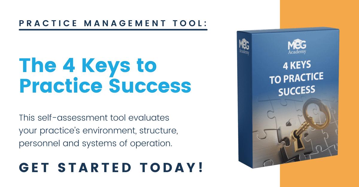 4 Keys to Practice Management Success