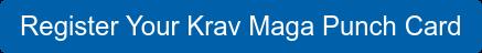 Register Your Krav Maga Punch Card