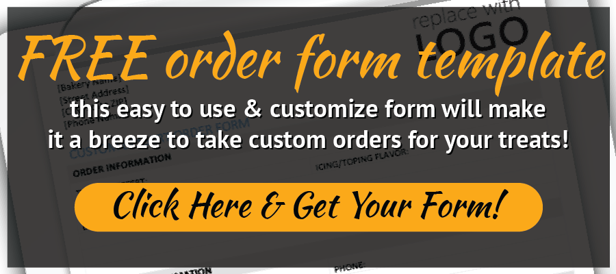 Download Our Free Editable Bakery Custom Order Form